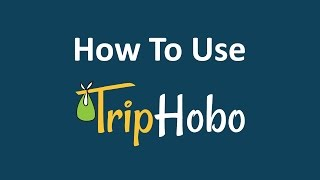 How to plan your trip on TripHobo