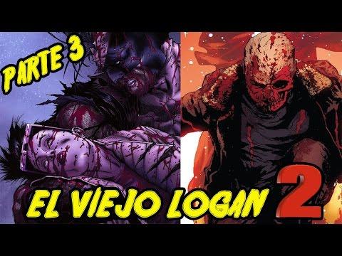 """EL VIEJO LOGAN REGRESA !!!!!! - OLD MAN LOGAN """"POST - SECRET WARS"""" - COMIC NARRADO PARTE 3"""