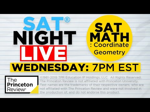 SAT Night Live - SAT Math: Coordinate Geometry | The Princeton Review