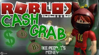 ROBLOX CASH GRAB SIMULATOR | HOW DO YOU PLAY THIS GAME?!