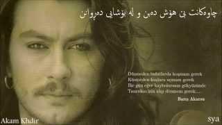 Barış Akarsu Gözlerin kurdish lyrics (Akam khdir)