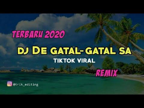 dj-de-gatal-gatal-sa/tiktok-viral/remix/terbaru2020