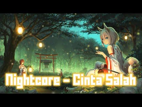 Nightcore - Cinta Salah [ With Lyrics ]