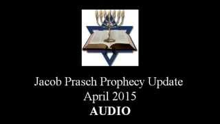 Jacob Prasch April 5th 2015 Prophecy Update - Andrew R