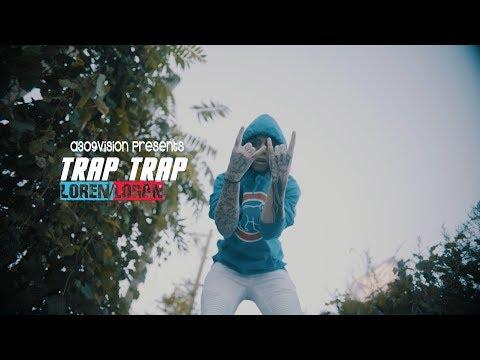 LOREN LOGAN Trap Trap Official Music Video Shot By A309vision