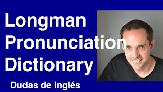 My review of the Longman Pronunciation Dictionary (JC Wells)