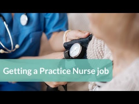 How to get a job as a practice nurse in general practice