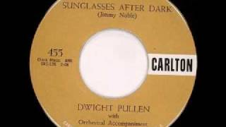 Dwight (Whitey) Pullen - Sunglasses After Dark