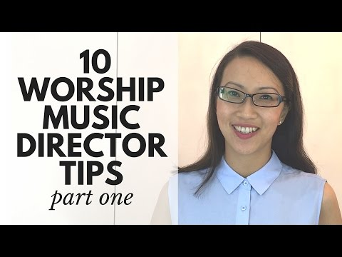 10 Worship Music Director Tips (Part 1)