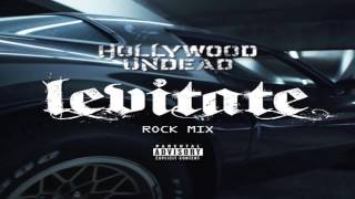 "Hollywood Undead - ""Levitate"" [Rock Mix]"