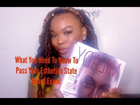 What You Need To Know To Pass Your Esthetic State Board Exam
