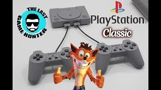 Sony Playstation Classic  ....My 2 Cents  ..The Last Game Hunter