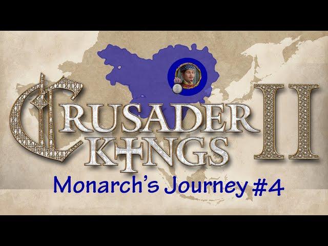 Monarch's Journey: Liao Jun, Crusader Kings II, Part 4