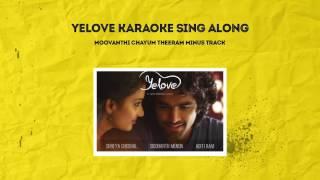 Yelove Karaoke | Sing along | Lyrics in Description