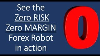 See the Zero Margin, Zero Risk Forex trading Expert Advisor in action.  Find it here