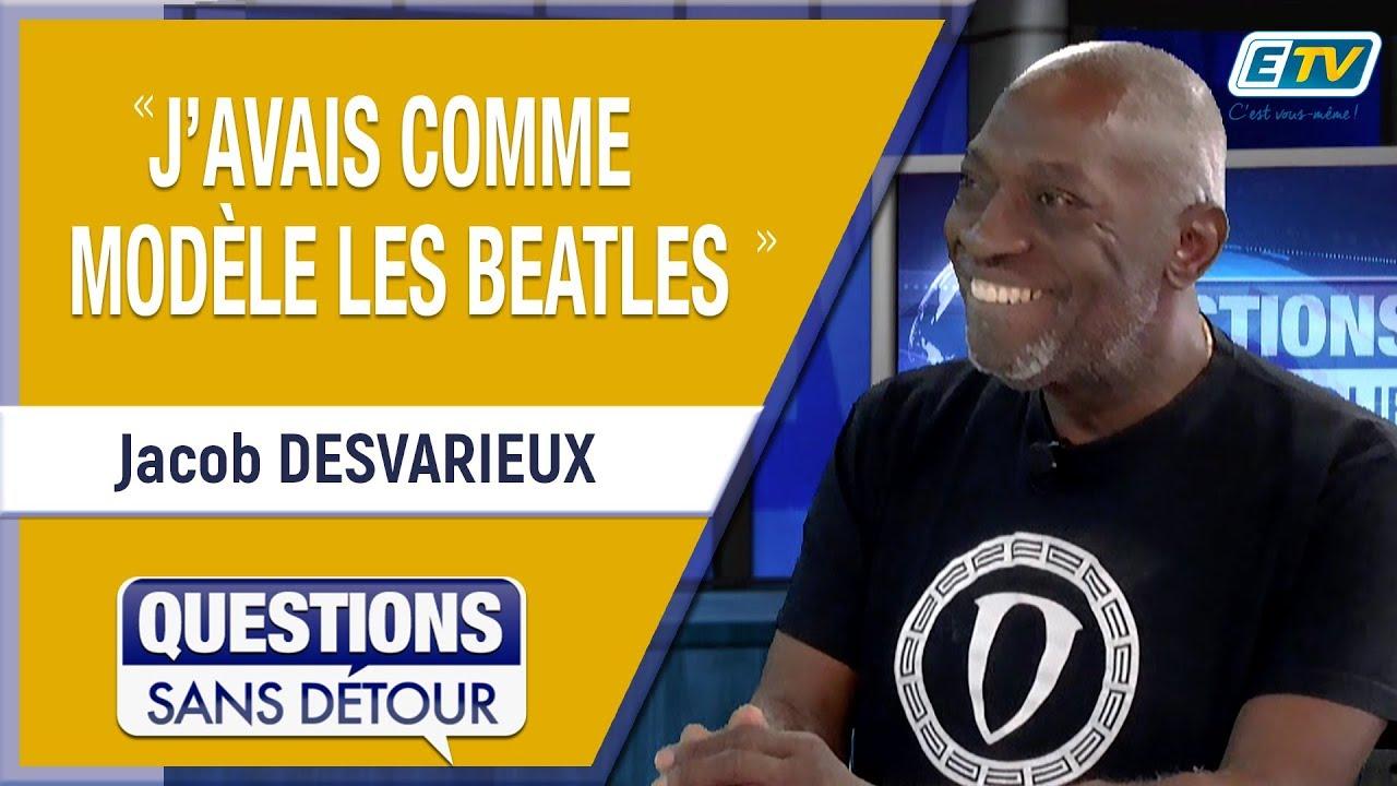 Questions Sans Détour avec Jacob DESVARIEUX