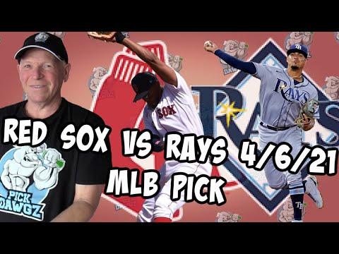Boston Red Sox vs Tampa Bay Rays 4/6/21 MLB Pick and Prediction MLB Tips Betting Pick
