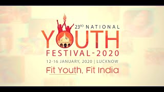 Official Theme Song of 23rd National Youth Festival 2020 Lucknow