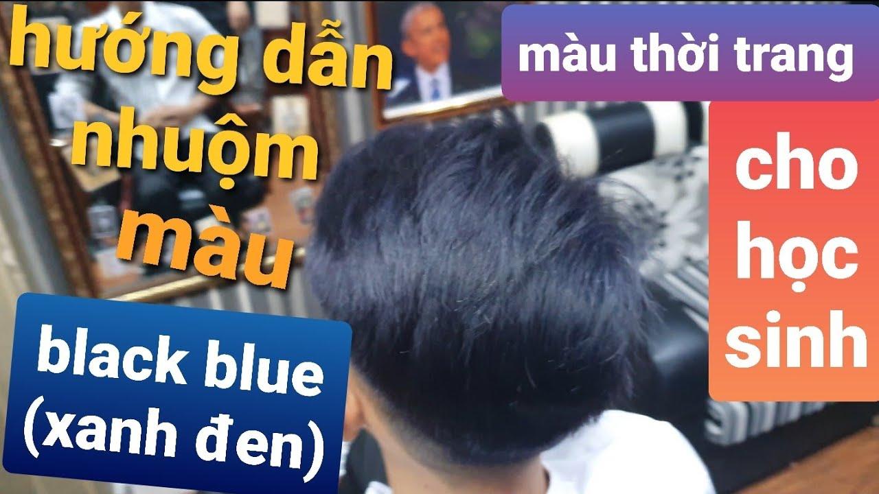 Hướng dẫn kĩ thuật nhuộm màu XANH ĐEN (black blue) tone màu tối cho học sinh