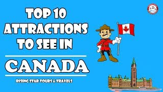 Top 10 Places To Visit In Canada | Attractions