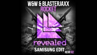 W&W & Blasterjaxx vs Sean Paul - Rocket Temperature (Samisung edit)