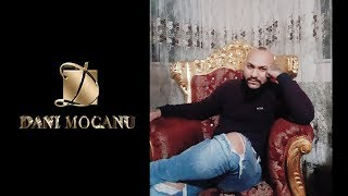 Dani Mocanu - Baiatul Meu ( Oficial Audio ) 2018