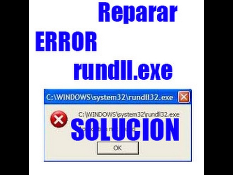 Error al cargar RunDLL (rundll32.exe) en Windows I Solucion 2017