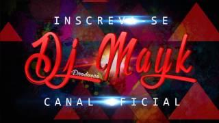 MC MILA - DOIDA PRA EMBRAZAR - DJ MAYK PROD