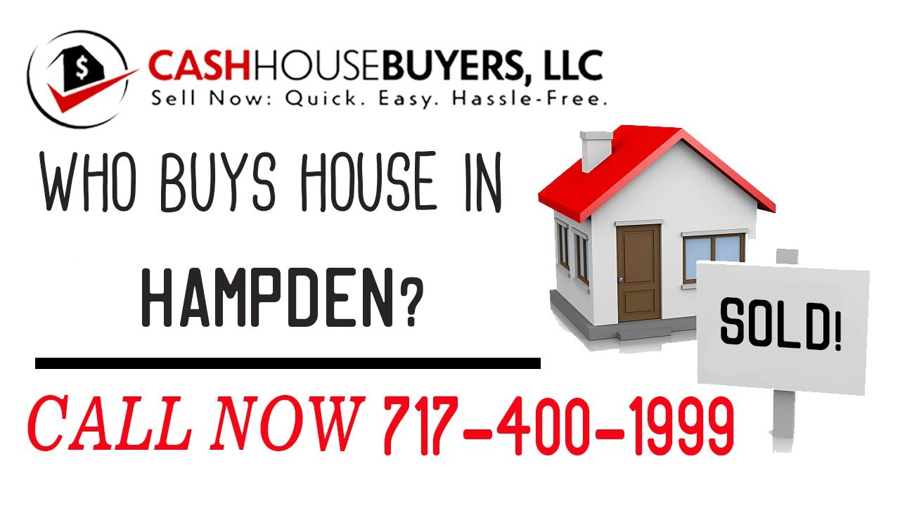 Who Buys Houses Hampden MD   Call 7174001999   We Buy Houses Company Hampden MD