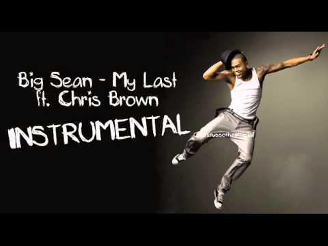 My last - Big Sean ft. Chris Brown [Instrumental]