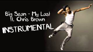 My last - Big Sean ft. Chris Brown [Instrumental]