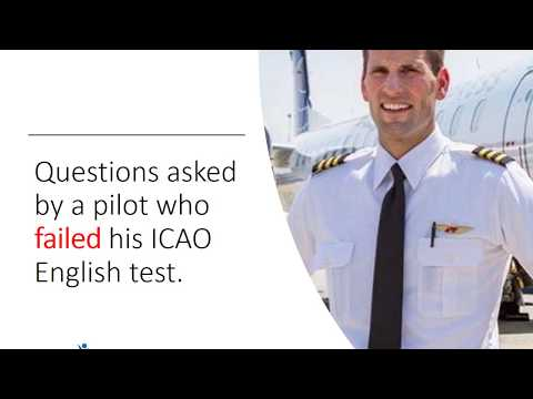 Do you know how to pass your ICAO English test?