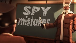 TF2 - 10 Spy mistakes You should never make!