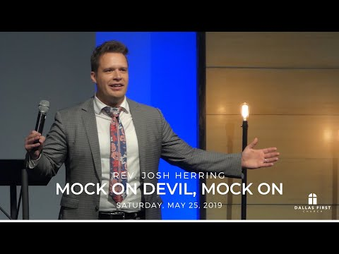 Rev. Josh Herring – Mock On Devil, Mock On