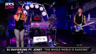 "DJ Ravidrums Performs ""The Whole World Is Dancing"" ft. Jonet on AXS Live"