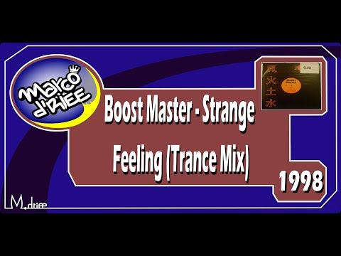 Boost Master - Strange Feeling (Trance Mix) - 1998