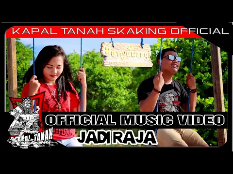 Download KAPAL TANAH sKaKinG – Jadi Raja Mp3 (5.22 MB)