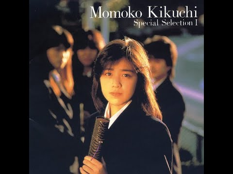 Momoko Kikuchi - Special Selection I (Full Album)