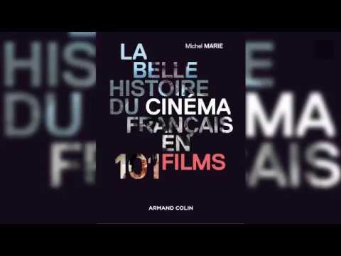 la-belle-histoire-du-cinéma-français-en-101-films---michel-marie