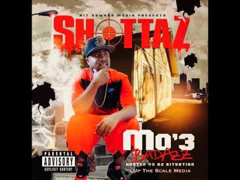 Mo3 - Shottaz - Nawf Dallas