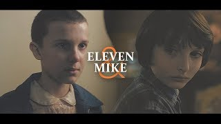 mike & eleven    over you.