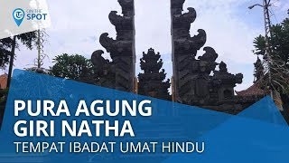 Wiki On The Spot - Pura Agung Giri Natha