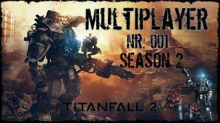 "🔴 Live! ,,Titanfall in Season 2 Pilot"" - #001 | Titanfall 2 Multiplayer Gameplay PC 🤖"