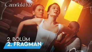 Camdaki Kız 2. Bölüm 2. Fragman