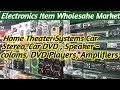 Home Theater Speaker Systems Car Stereo, DVD,Speaker !! Electronics item Wholedale Market Delhi !!
