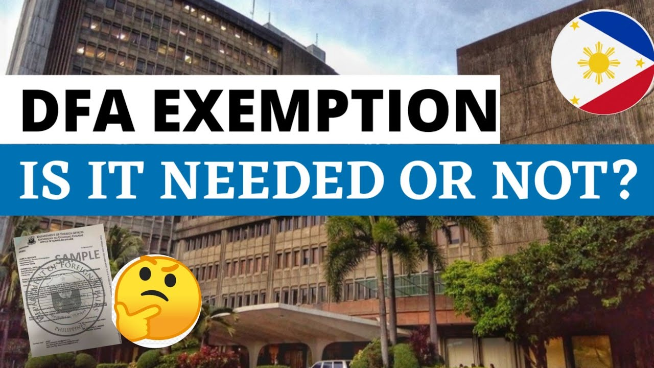 A REVISED TRAVEL GUIDELINES IS COMING. DFA EXEMPTION: IS IT NEEDED OR NOT?