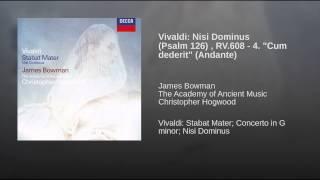 """Vivaldi: Nisi Dominus (Psalm 126) , RV.608 - 4. """"Cum dederit"""" (Andante)"""