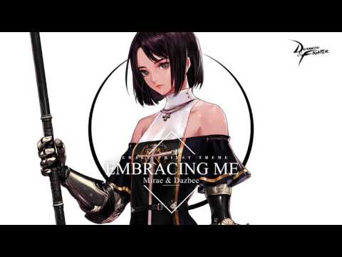 Young-geol Jeong - Embracing Me (Vocal. Mirae & Dazbee) [Dungeon Fighter OST : Embracing Me]