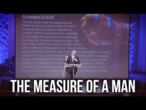 """The Measure of a Man"" – Pastor Raymond Woodward"