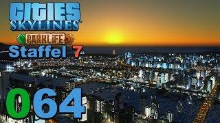 Ein neuer Morgen 🌇 [S7|064] Let's Play Cities Skylines Parklife DLC